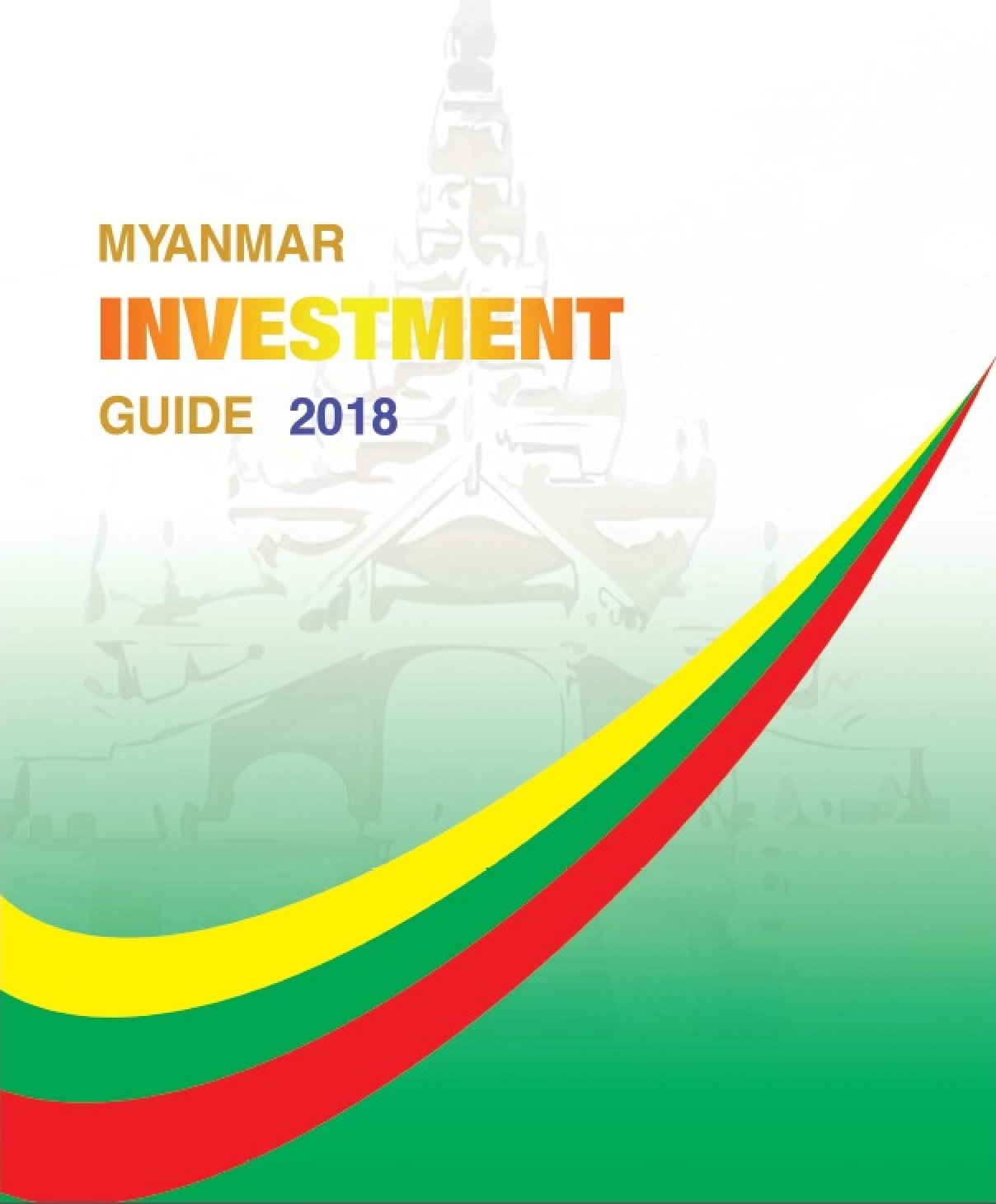 Myanmar Investment Guide 2018 | Directorate of Investment